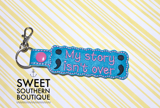 Semicolon keyfob My story isn't over yet