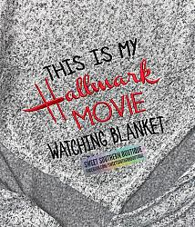 This is my Hallmark movie watching blanket (Sweater)-This is my hallmark christmas movie watching blanket christmas gift gifts mom sister aunt grandmother grandma mama birthday holiday holidays plush sherpa fleece throw blanket lap blanket embroider embroidery personalized monogram monogrammed handmade